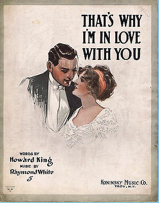 That's Why I'm In Love With You (1912) - Large Format Sheet Music