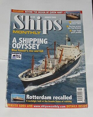 Ships Monthly August 2003 - A Shipping Odyssey/rotterdam Recalled