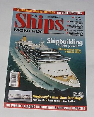 Ships Monthly February 2005 - The Kvaerner Masa Success Story/the Pride Of Italy