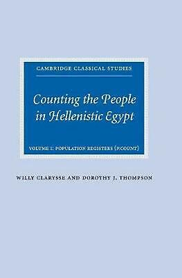 Counting the People in Hellenistic Egypt Volume I: Population Registers (P. Coun