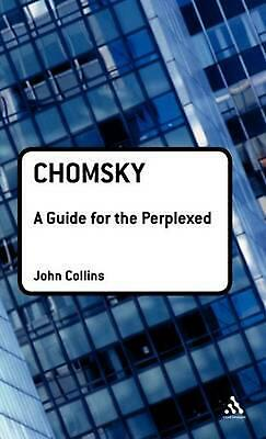 NEW Chomsky: A Guide for the Perplexed by John Collins Hardcover Book (English)