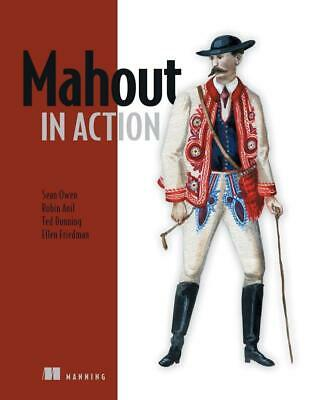 Mahout in Action by Sean Owen (English) Paperback Book Free Shipping!