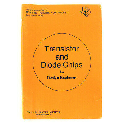 Vintage Transistor Diode Chips Engineers Book Texas Instruments