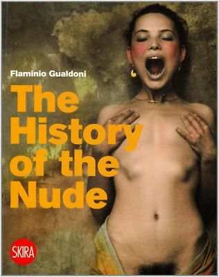 History of the Nude by Flaminio Gualdoni Paperback Book (English)