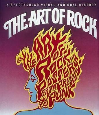 The Art of Rock: Posters from Presley to Punk by Paul Grushkin (English) Hardcov
