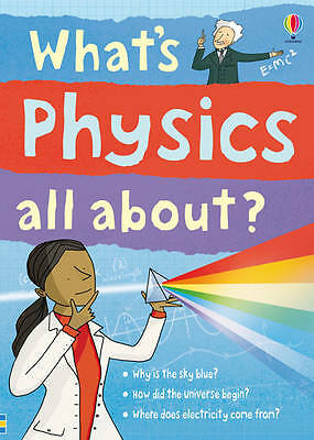 What's Physics All About? Kate Davies 9781409566373