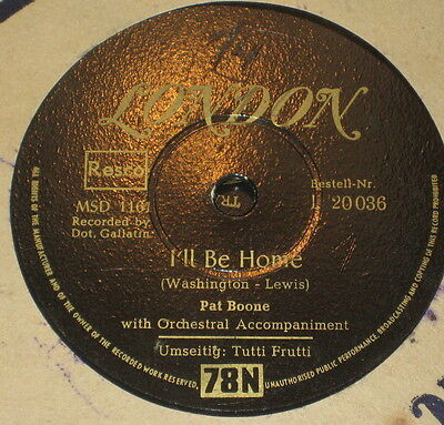 78rpm/London 20036/PAT BOONE/TUTTI FRUTTI/I`BB BE HOME