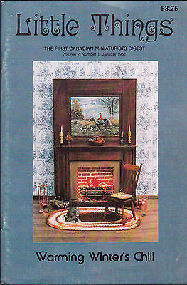 Little Things the First Canadian Miniaturist Digest January 1983 Volume 2 #1