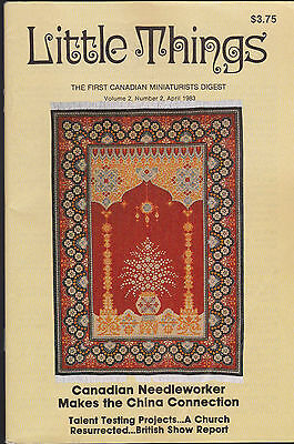 Little Things the First Canadian Miniaturist Digest April 1983 Volume 2 #2
