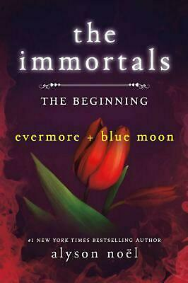 NEW The Immortals: The Beginning: Evermore and Blue Moon by Alyson Noel Paperbac