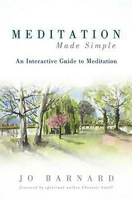 Meditation Made Simple: An Interactive Guide to Meditation by Jo Barnard (Englis