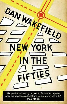 New York in the Fifties by Dan Wakefield Paperback Book (English)