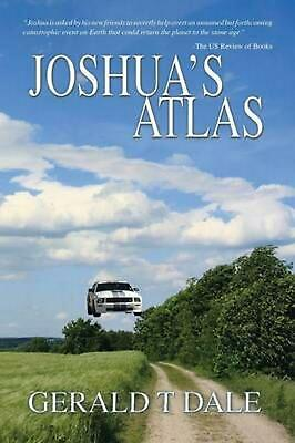 Joshua's Atlas by Gerald T. Dale (English) Paperback Book Free Shipping!