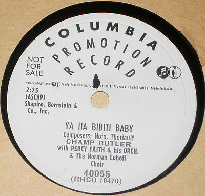 78rpm/Columbia 40055 PROMOTION NOT FOR SALE/CHAMP BUTLER/PERCY FAITH/YA HA BIBIT