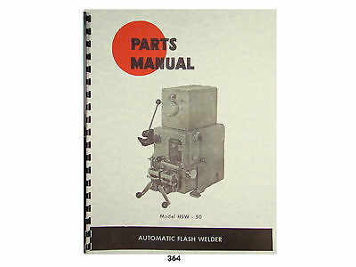 DoALL Model HSW-50 Automatic Flash Welder Parts Manual  *364