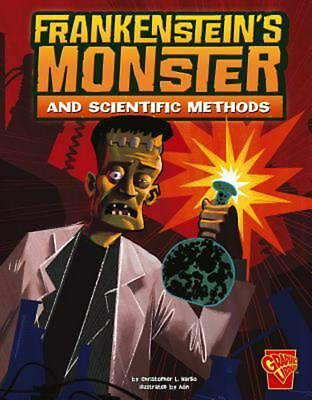 Frankenstein's Monster and Scientific Methods by Christopher L. Harbo (English)