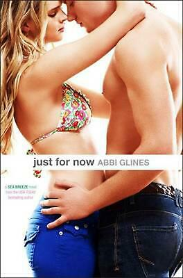 Just for Now by Abbi Glines (English) Paperback Book Free Shipping!