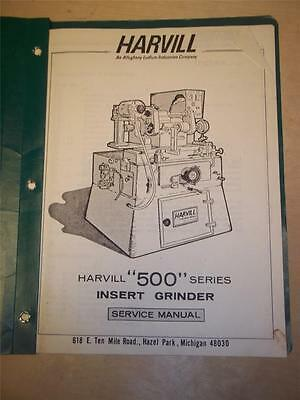 Service Manual~Harvill 500 Series Insert Grinder