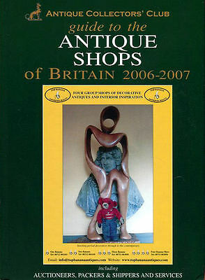 Guide to the Antique Shops of Britain (Antique Collector's Guide)
