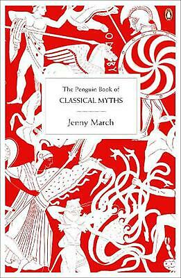 The Penguin Book of Classical Myths by Jenny March (English) Paperback Book Free