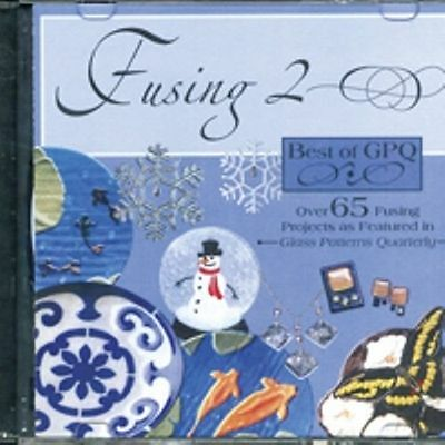 GPQ Fusing 2 CD Glass Patterns Quarterly Projects & Patterns