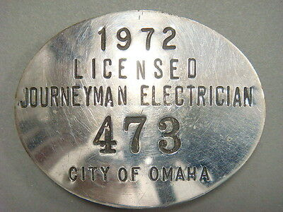1972 Licensed Journeyman Electrician 476 City of Omaha