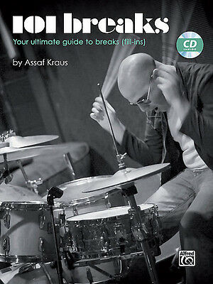 101 Breaks (Your Ultimate Guide To Breaks (Fill-Ins)) - Drum Set Method Book/cd