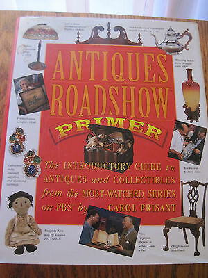 Antiques Roadshow Primer : The Intro Guide to Antiques and Collectibles