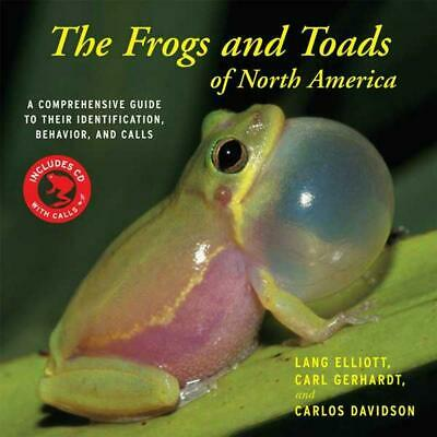 The Frogs and Toads of North America: A Comprehensive Guide to Their Identificat