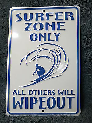 Surfer Zone Only Aluminum Stamped Sign Nautical Maritime Beach Decor