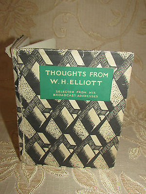 Antique Collectable Book Of Thoughts From W. H. Elliott - 1936