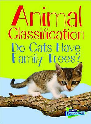 Animal Classification: Do Cats Have Family Trees? by Eve Hartman (English) Libra