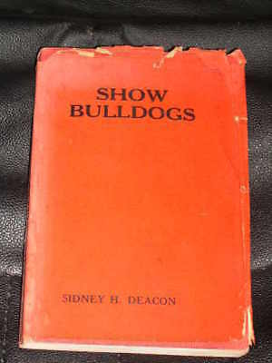 RARE DOG BOOK ABOUT THE SHOW BULLDOG DEACON 4TH 1932