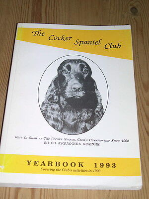 RARE COCKER SPANIEL CLUB DOG BOOK 1ST 1993 YEAR BOOK ILLUSTRATED 316 PAGES