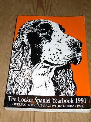 RARE COCKER SPANIEL CLUB DOG BOOK 1ST 1991 YEAR BOOK ILLUSTRATED 304 PAGES
