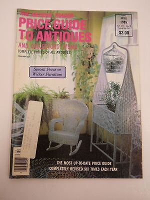 The Antique Trader Price Guide To Antiques Magazine April 1985 Issue