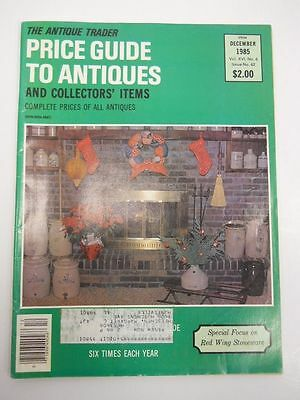 The Antique Trader Price Guide To Antiques Magazine December 1985 Issue