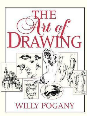 The Art of Drawing by Willy Pogany Paperback Book (English)