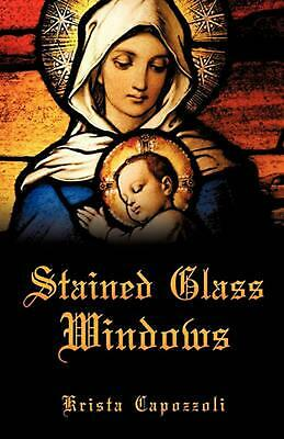 Stained Glass Windows by Krista Capozzoli Paperback Book (English)