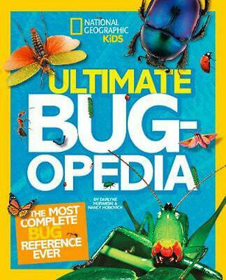 Ultimate Bugopedia: The Most Complete Bug Reference Ever by Darlyne Murawski Har