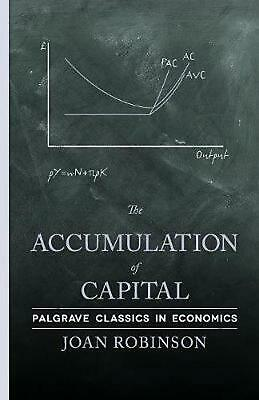NEW The Accumulation of Capital by Joan Robinson Paperback Book (English) Free S