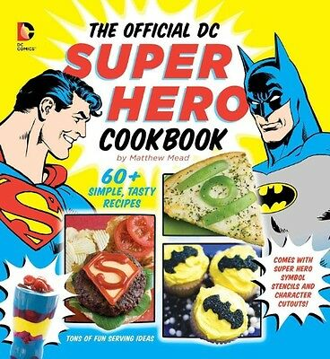 The Official DC Super Hero Cookbook by Matthew Mead Spiral Book (English)
