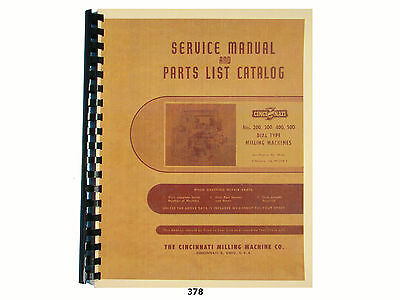 Cincinnati Nos. 200, 300, 400, & 500 Milling Machine Service & Parts Manual *378