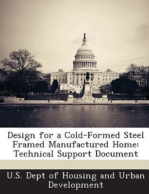 Design for a Cold-Formed Steel Framed Manufactured Home: Technical Support Do...