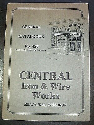 CENTRAL IRON AND WIRE WORKS CATOLOGUE.....c1920's-30's