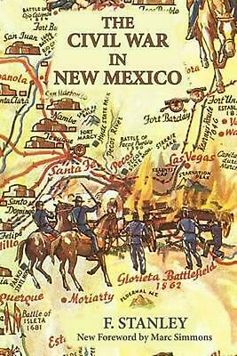 The Civil War in New Mexico by F. Stanley Paperback Book (English)