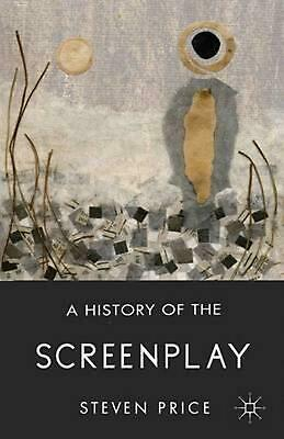 A History of the Screenplay by Steven Price Hardcover Book (English)