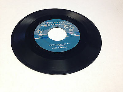 """Gene Marshall What's Right for Me/I Don't Want to Go to Heaven 7"""" vinyl 45 rpm"""