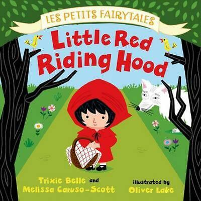 Little Red Riding Hood: Les Petits Fairytales by Trixie Belle (English) Board Bo