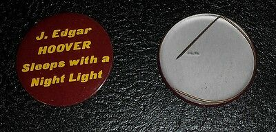 Vintage 60s 70s Pin Pinback Button - J EDGAR HOOVER SLEEPS with a NIGHT LIGHT